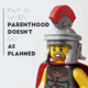 PWP 35 | When Parenthood Doesn't Go as Planned